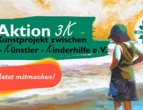 AUFRUF: Aktion 3K – Kind, Künstler, KINDERHILFE e.V.